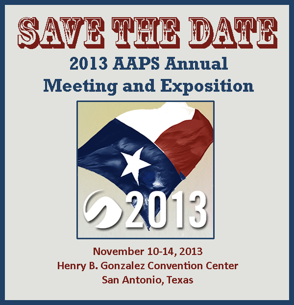 JOIN US AT THE AAPS ANNUAL MEETING IN SAN ANTONIO
